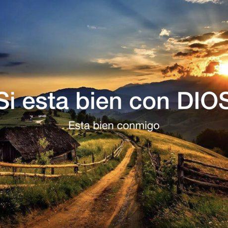 Si esta bien con Dios, esta bien conmigo