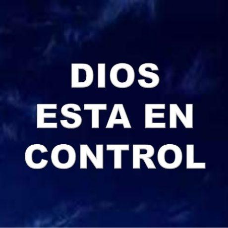 Dios esta en control