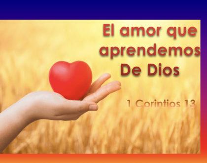 El amor que aprendemos De Dios