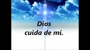 Dios cuida de mi