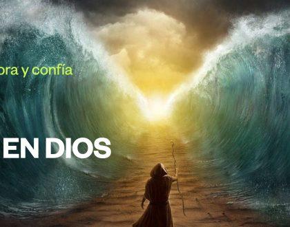 Adora y confía en Dios